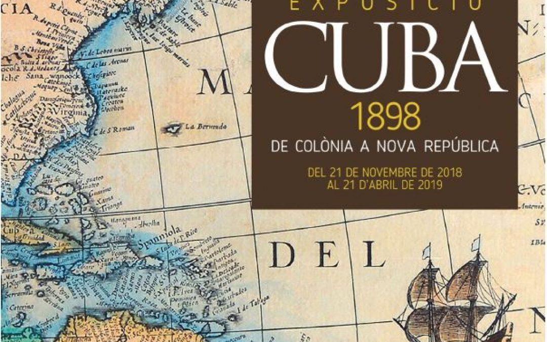 """Feliu Franquesa patrocina l'exposició """"CUBA 1898 DE COLÒNIA A NOVA REPÚBLICA"""""""