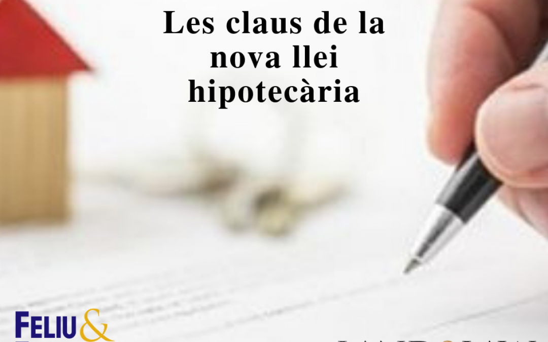 Les claus de la nova llei hipotecària